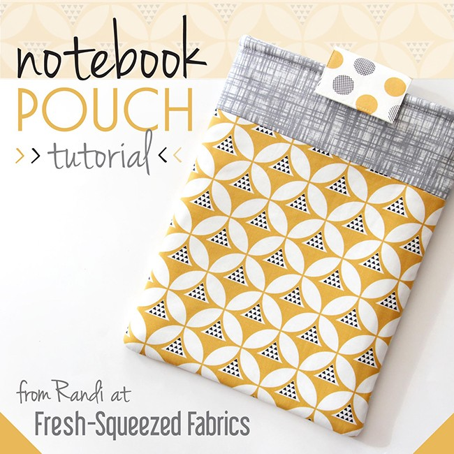 Notebook Pouch Tutorial