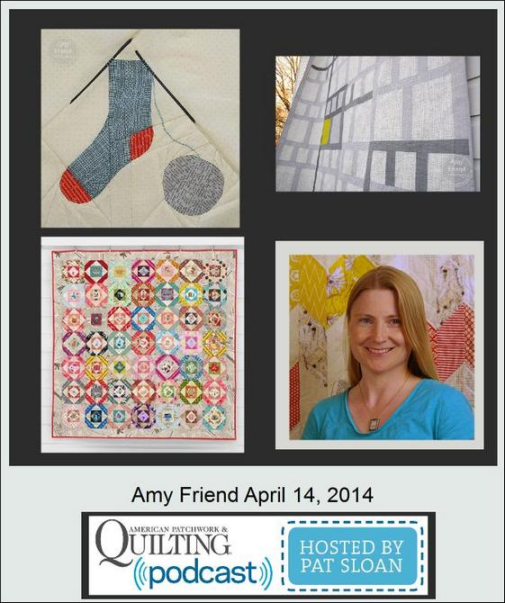 Pat Sloan American Patchwork and Quilting radio Amy Friend guest